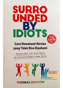Indonesian Surrounded by idiots