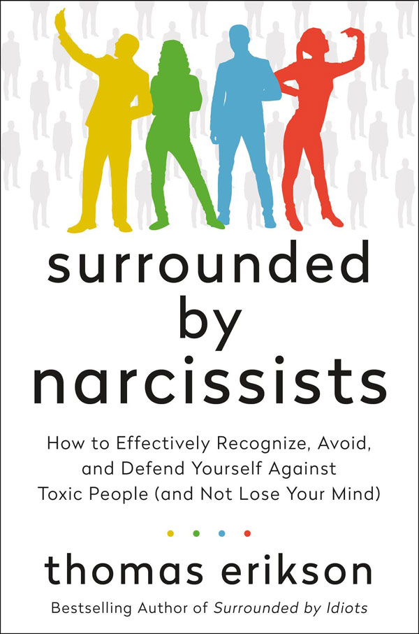 Surrounded by narcissists